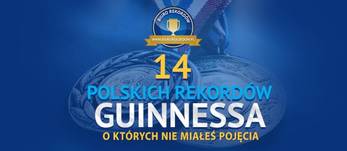 14 polskich rekordów Guinnessa, októrych niemiałeś pojęcia - infografika
