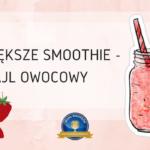 Największe smoothie