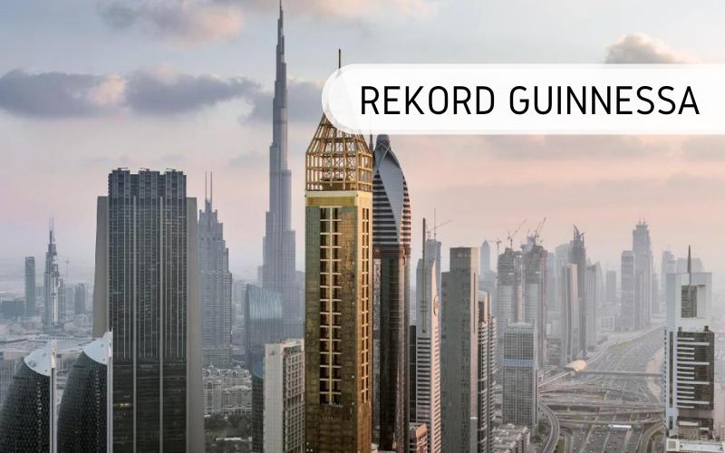 Rekord Guinnessa - najwyższy hotel świata