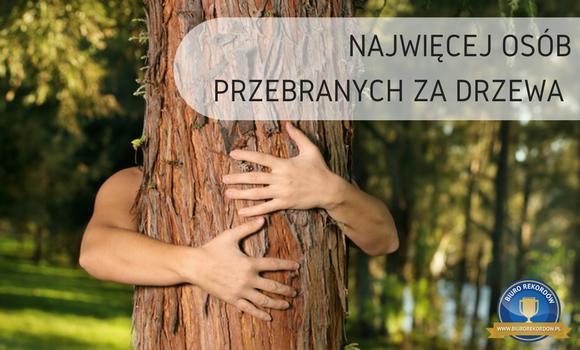 Najwięcej osób przebranych za drzewa