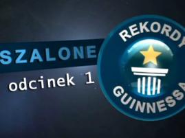 Szalone Rekordy Guinnessa odcinek 01