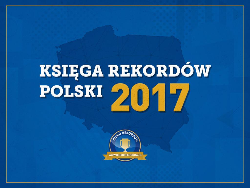 Księga Rekordów Polski 2017