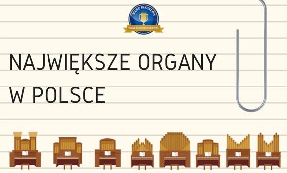 Największe organy w Polsce
