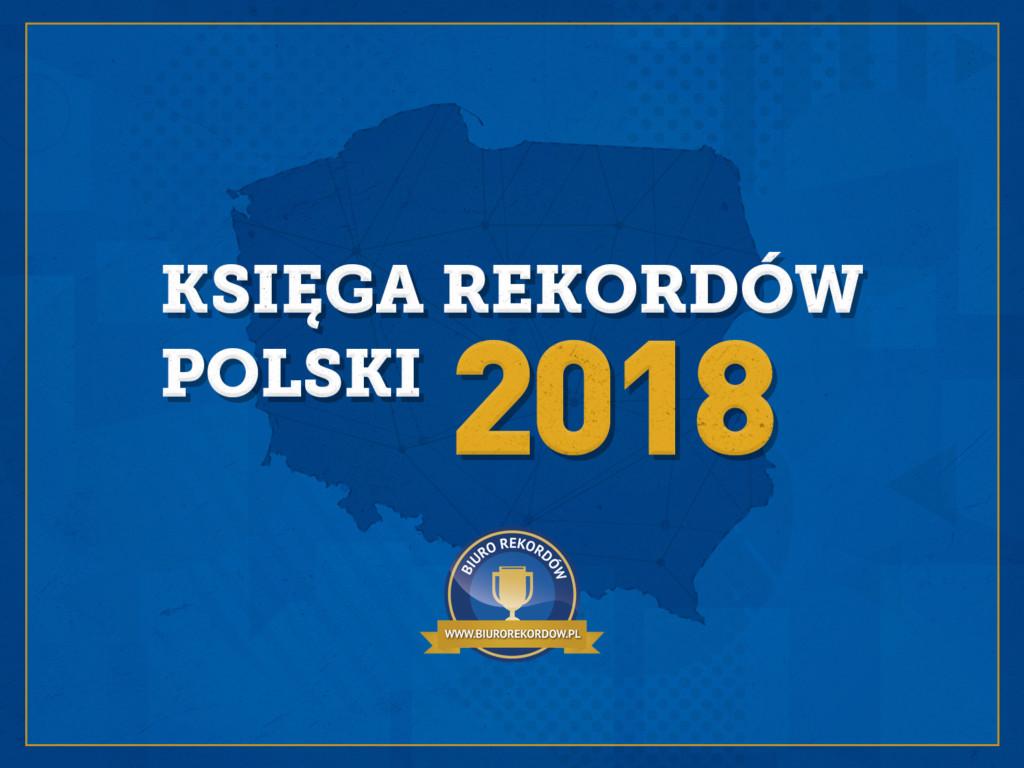 Księga Rekordów Polski 2018