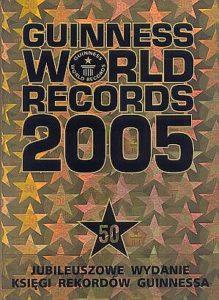 Księga Rekordów Guinnessa 2005