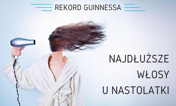 Najdłuższe włosy unastolatki - Rekord Guinnessa
