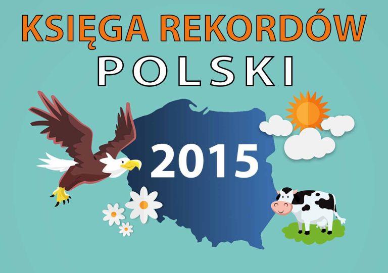 Księga Rekordów Polski 2015