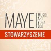 Stowarzyszenie MAYE: Music Art Yoga Eco