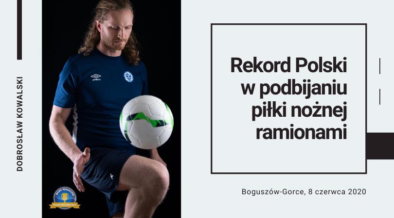 Rekord Polski - podbicia piłki nożnej ramionami